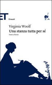 Una stanza tutta per sè di Virginia Woolf