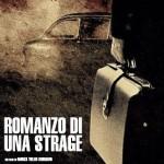 Romanzo di una strage - Piazza Fontana - Marco Tullio Giordana