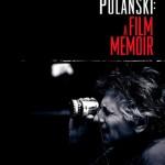 roman polanski - a film momoir (documentario su Roman Polansi)