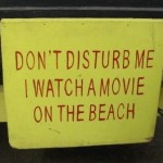 i watch a movie on the beach