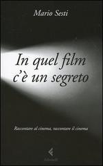"""Mario Sesti: """"In quel film c'è un segreto"""""""