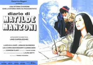 """Esiste anche un film sulla storia di Matilde Manzoni: """"Diario di Matilde Manzoni"""" girato da Lino Capolicchio nel 2002"""