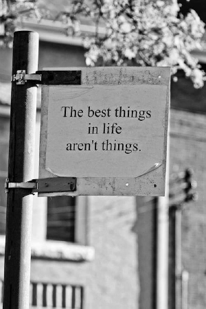 best_things_in_life_arent_things