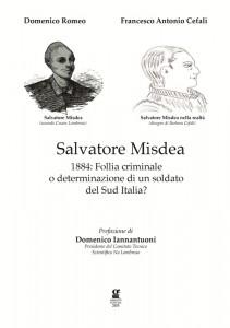 In copertina, Salvatore Misdea  nella versione di Cesare Lombroso e nella realtà.