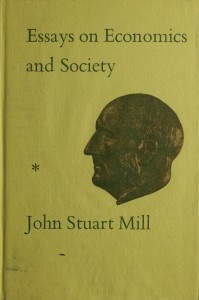 John Stuart Mill, 'Essays on economics and society'