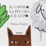 Fabian Negrin, Il cavolo, la pecora e il lupo, Fatatrac