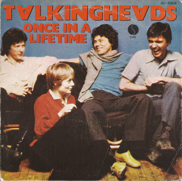80_ONCE_IN_A LIFETIME_TALKING_HEADS